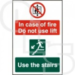 ''In Case of Fire Do Not Use Lift'' Sign - PVC Self Adhesive